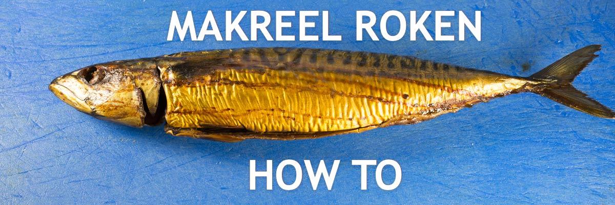 uitleg makreel roken